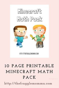 Minecraft Math Pack This Minecraft Math Pack is a free resource for your young children.