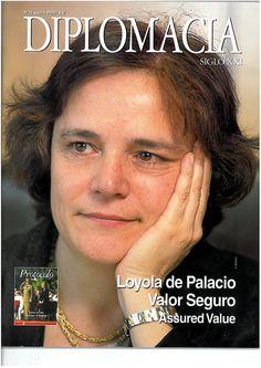 Loyola de Palacio * Trabajadora Infatigable