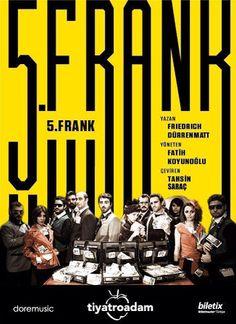 23.11.14: 5. Frank - Friedrich Dürrenmatt - Tiyatroadam