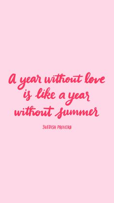 Free Flair: A year without love is like a year without summer wallpaper by Design & Happiness