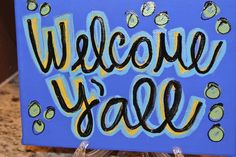 Custom Canvas Welcome Y'all Greeting or by OneLoveMileHigh, via Etsy.