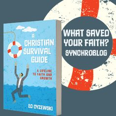 What Saved Your Faith?
