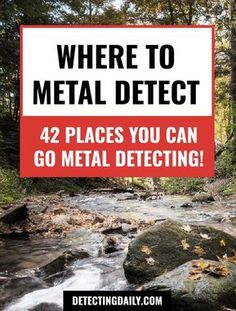 to Metal Detect: Best Locations for Where to Go Metal Detecting- Places to Metal Detect: Best Locations for Where to Go Metal Detecting- metal detecting locations Groom+Style Art Of Manliness, Hobbies For Couples, New Hobbies, Metal Detecting Tips, Magnet Fishing, Finding Treasure, Gold Prospecting, Old Tools, Rock Collection