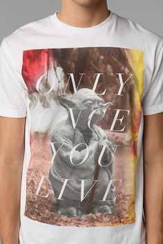 Only Once You Live Tee