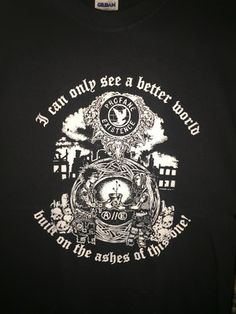 """PROFANE EXISTENCE """"I Can Only See a Better World...""""Double sided T-shirt"""