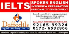 Daffodis Best Coaching center in Chandigarh. Ielts Institute in Chandigarh,ielts Best Institute in Chandigarh,No.1 ielts Institute in Chandigarh,interview prepration.Spoken English Classes in Chandigarh. Daffodils English Academy, SCO 2425-26, 2nd Floor, Sector 22-C, Chandigarh, India Phone Number  9216599324,01724606666.01724605555