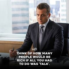 If all you had to do was talk, everyone would be a goddamn Millionaire.Enough talk, GO EXECUTE....E X E C U T E!!!!! TAKE ACTION!! WORK!!!!!!!!! . . #whatwouldharveydo #harveyspecter #gabrielmacht #suits #inspiration #getup #talk #goals #rich #execute #action #motivationalquotes #wwhd New Year Motivational Quotes, Amazing Inspirational Quotes, Positive Quotes, Harvey Specter Suits, Suits Harvey, Entrepreneur Motivation, Life Motivation, Boss Quotes, Life Quotes