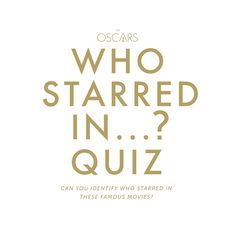 Quiz: Who Starred In... ? Oscars 2014 The Oscars 2014 | 86th Academy Awards