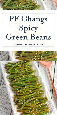 PF Chang's Spicy Green Beans are an easy and flavorful side dish recipe. Just 6 ingredients for the best green bean recipe! #greenbeanrecipe #spicygreenbeans www.savoryexperiments.com
