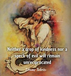 Rumi Love Quotes, Poet Quotes, Philosophy Quotes, Wisdom Quotes, Inspirational Quotes, Motivational, I Love You Words, Cool Words, Shams Tabrizi Quotes