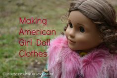 Making American Girl Doll Clothes
