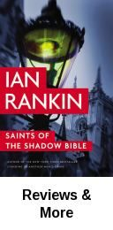 Saints of the Shadow Bible / Ian Rankin. Rebus and Malcolm Fox go head-to-head when a 30-year-old murder investigation resurfaces, forcing Rebus to confront crimes of the past.