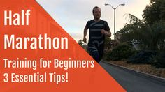 Half Marathon Training for Beginners: 3 ESSENTIAL TIPS!!