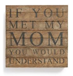 Last minute Mother's Day Gifts! If you met my mom, you'd understand