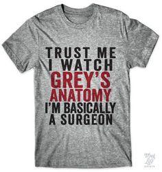 Trust me, I watch Grey's Anatomy, I'm basically a surgeon!