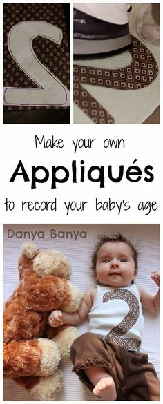 Make your own appliques to record your baby's age - #craft