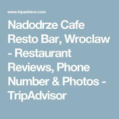 Nadodrze Cafe Resto Bar, Wroclaw - Restaurant Reviews, Phone Number & Photos - TripAdvisor