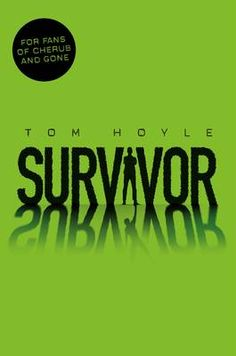 Survivor by Tom Hoyle - When the first person on the Ultimate Bushcraft adventure holiday mysteriously dies, it's a tragedy. But when the second, and third die ...it's no longer mysterious: it's suspicious. Who can you trust when everyone left alive is a suspect? Who is the murderer? As the numbers dwindle, the chances of survival plummet ...Staying alive has never seemed so guilty.