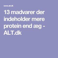 13 madvarer der indeholder mere protein end æg - ALT.dk