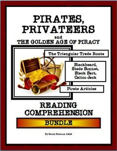 New for Fall 2016 !READING COMPREHENSION: PIRATES, PRIVATEERS and the GOLDEN AGE OF PIRACY This product is great for Social Studies (History) and Language Arts (Reading Comprehension).  The product contains:  16 one-page reading passages of informational text on Pirates, Privateers and the Golden Age of Piracy;  16 pages of Reading Comprehension questions (one for each passage); and the teachers keys. Grades 5-8 and homeschool.  48 pages.