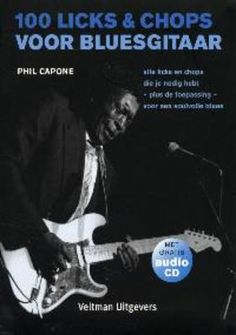 100 licks & chops voor bluesgitaar - Phil Capone