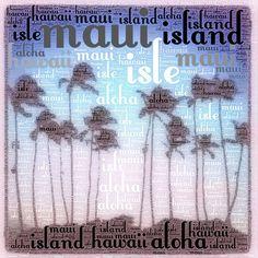 I love Maui!