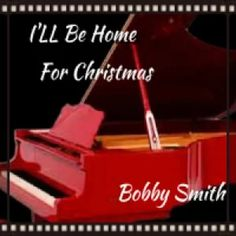 Bobby Smith Band performing Piano Instrumental #christmas  http://store.payloadz.com/details/2423898-music-instrumental-ill-be-home-for-christmas.html