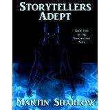 Storytellers: Adept (Storytellers Saga) (Kindle Edition)By Martin C Sharlow