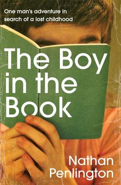 The Boy in the Book by Nathan Penlington book review. The Boy in the Book is a rich evocation of a childhood love of stories and is perfect for booklovers and anyone looking for a completely out of the ordinary journey.