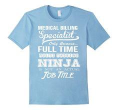 Medical Billing Specialist Job Title Shirt