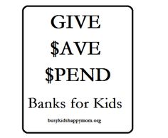 Teaching Kids About Money with Give – Save – Spend Banks DIY