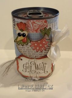 It's a La Dee Dah Day! so cute-Chicken Noodle Soup---total instructions Soup Can Crafts, Tin Can Crafts, 3d Paper Crafts, Crafts To Make, Get Well Gifts, Get Well Cards, Homemade Gifts, Diy Gifts, Oatmeal Container