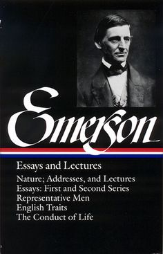 """Essays and Lectures"" by Ralph Waldo Emerson"