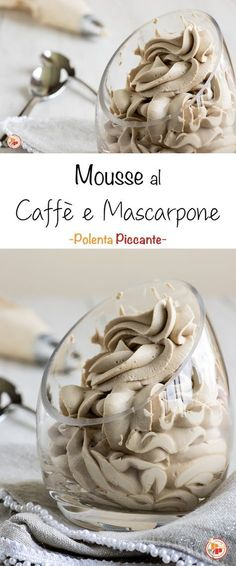 Mousse al caffè e mascarpone pronta in 5 minuti #mousse #caffè #dolcifacili #yummy #sweet #easyrecipes