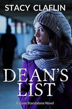 Katie's Clean Book Collection: Review: Dean's List (A Gone Standalone) by Stacy Claflin