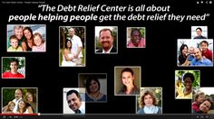 http://debtrelief.digimkts.com   I love this company.   24/7: 866-232-9476  The Debt Relief Center - People Helping People http://www.youtube.com/watch?v=j8QzgtBdp6M