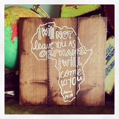 John 1418 Africa Homemade Wooden Sign by collenelarson on Etsy, $20.00