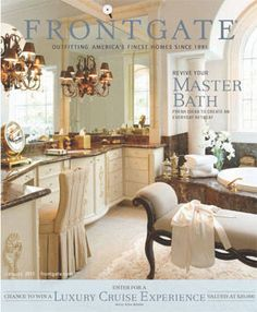 This was a good looking bathroom on the cover of the Frontgate catalog.