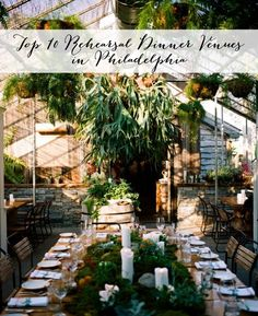 Top 10 Rehearsal Dinner Venues in Philadelphia