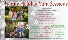 Now offering Family Holiday Mini Session. It runs from November 1st through December 4th 2016. Plenty of time to order holiday cards and send them out. This is our most popular Mini session of the year so spots won't last long.