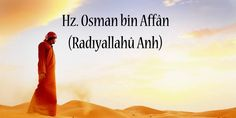 Hz. Osman B. Affan (ra) http://zm-rt.de/tr/hz-osman-b-affan-ra