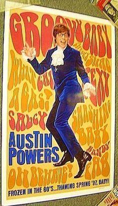 "Austin Powers - ""GROOVY BABY!"""