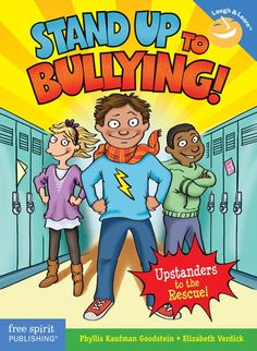 Bystander Power: Now with Anti-Bullying Action (Laugh & Learn). this is a great book with ideas and visuals that kids will enjoy and relate to. Also a skit included that is easy to use with students. Self Confidence Books, Self Esteem Books, Confidence Building, Stop Bullying, Anti Bullying, Books About Bullying, Real Superheroes, Bullying Prevention, Character Education