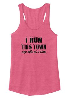 I Run This Town One Mile At A Time. Eco True Azalea Women's Tank Top Front