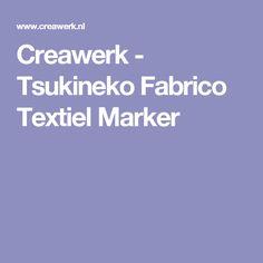 Creawerk - Tsukineko Fabrico Textiel Marker