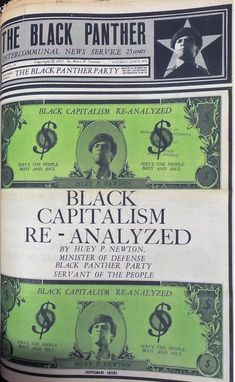 """""""Black Capitalism Re-analyzed, by Huey P. Newton, Minister of Defense, Black Panther Party, Servant of the People,"""" The Black Panther, June 5, 1971."""