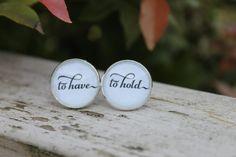 Wedding Vow Keepsake Wedding Cufflinks To have To hold #wedding #groom #etsy by OverTheMoonBridal