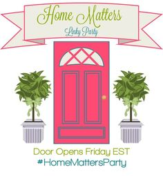 You should pop by the #HomeMattersParty - the door is open! Won't you link up with us?