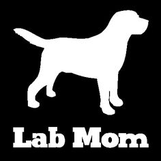 Labrador Retriever Mom Vinyl Car Window Decal
