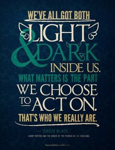 ..life lessons that Harry Potter taught me. :)